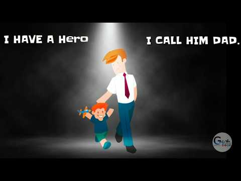I Have a Hero | father's day whatsapp status vector version || happy father's day || Swag Video Status