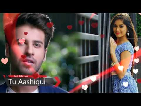 Tu Aashiqui - Title Song | Whatsapp Status | Colors | TV Serial |Swag Video Status