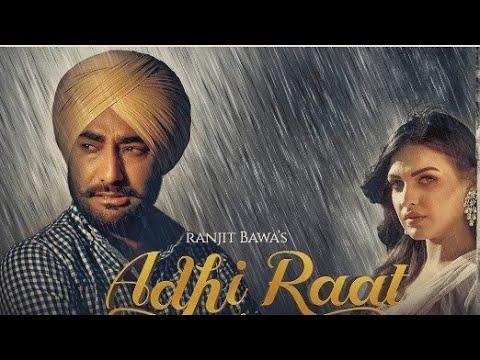 Ranjit Bawa: Adhi Raat (Full Song) Himanshi Khurana | Jassi X | Jassi Lokha | Tru Makers|Swag Video Status
