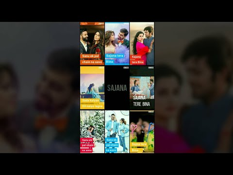 Sajana Tere Bina | Multi screen status | full screen status | Swag Video Status