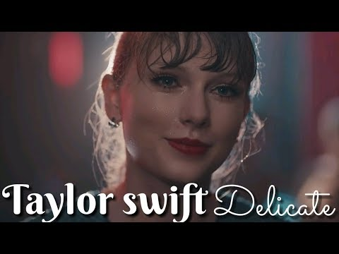 Taylor Swift - Delicate Whatsapp Status Video|Swag Video Status