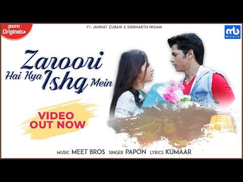 Zaroori Hai Kya Ishq Mein Whatsapp Status | Meet Bros, Papon |Gaana Originals| Jannat Zubair, Siddharth Nigam,Kumaar