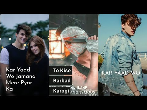 O Dil Tod ke -2 Tik Tok| Full screen WhatsApp Status | New WhatsApp Status 2019 | Swag Video Status