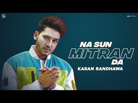 Na Sun Mitran Da  Whatsapp Status| Karan Randhawa (Full Video) Satti Dhilon | Prince Bhullar |Swag Video Status