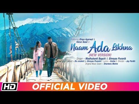 Naam Ada Likhna Whatsapp Status | Madhubanti Bagchi | Shreyas Puranik | Divya A | Varun S | Latest Song 2019