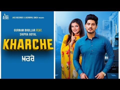 Kharche Whatsapp Status | Gurnam Bhullar Ft. Shipra Goyal | Music Empire | New Punjabi Songs 2019