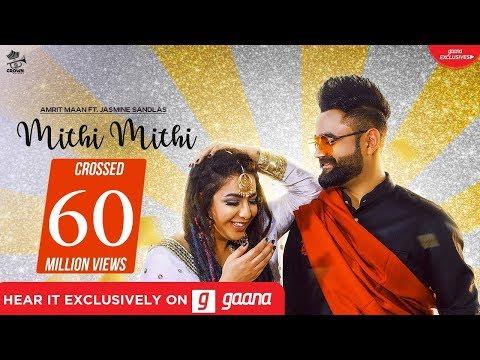 Mithi Mithi Whatsapp Status Amrit Maan Ft Jasmine Sandlas | Intense | New Punjabi Songs 2019