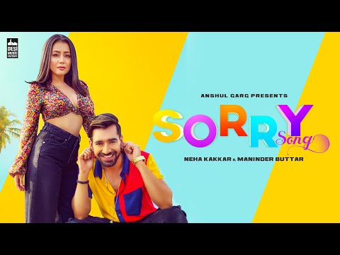 Sorry Song  Whatsapp Status Neha Kakkar & Maninder Buttar | Babbu | MixSingh | Latest Punjabi Song 2019