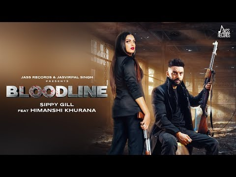 Bloodline Whatsapp Status Video | Sippy gill Ft. Himanshi Khurana & Gurlej Akhtar | Laddi Gill