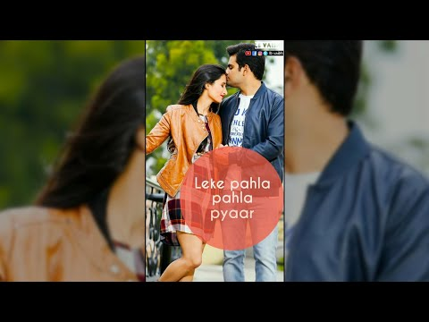 Leke pahla pahla pyaar full screen status | full screen status | Swag Video Status