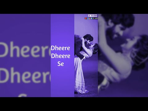 Dheere dheere se full screen status | full Screen status | Swag Video Status