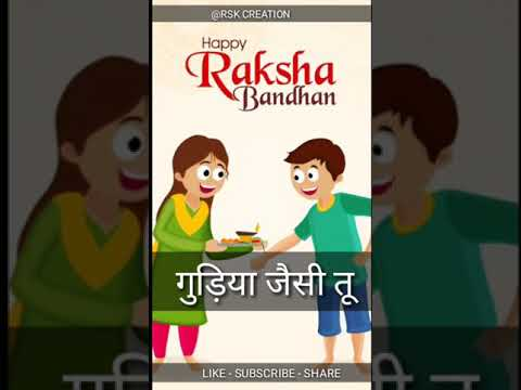 Bholi bhali gudiya jaisi tu | Raksha Bandhan |Full Screen Whatsapp Status | Swag Video Status