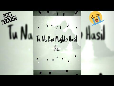 Aaj Ro Lene De Full Screen Status   Full Screen Status   Sad Full Screen Status   Swag Video Status
