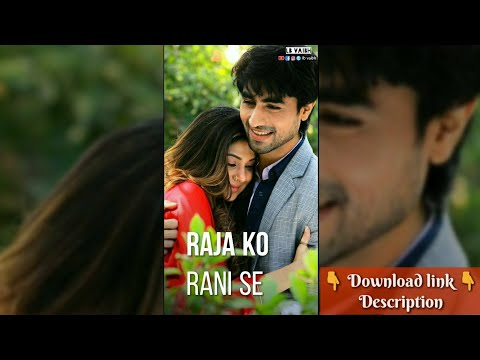 Raja Ko Rani se | Full screen status love || full screen status new | Swag Video Status