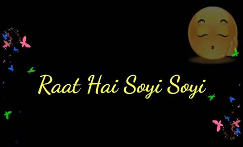 Raat Hai Soyi Soyi-Good Night Special