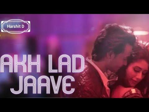 Akh Lad Jaave WhatsApp Status|Aayush Sharma|Warina Hussain|Badshah|New WhatsApp Status Video 2018 | Swag Video Status
