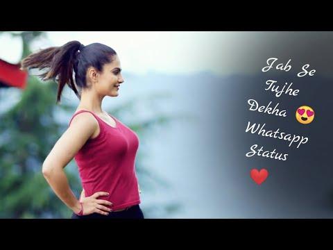 Jab Se Tumhe Dekha Dil ko aaram Nahi |  New WhatsApp Status Video 2018  | Swag Video Status